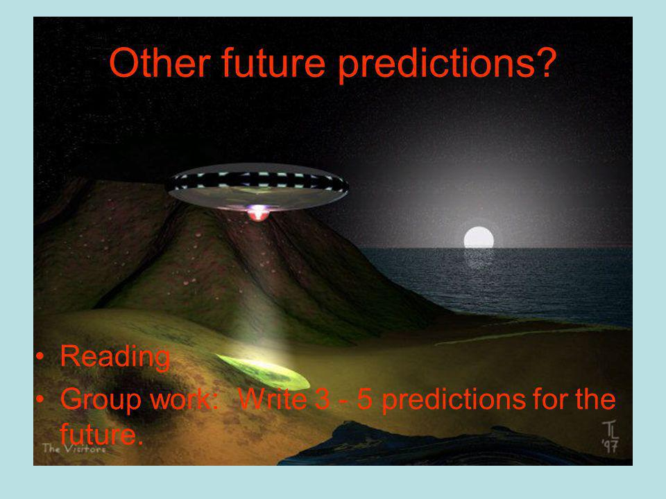 Other future predictions