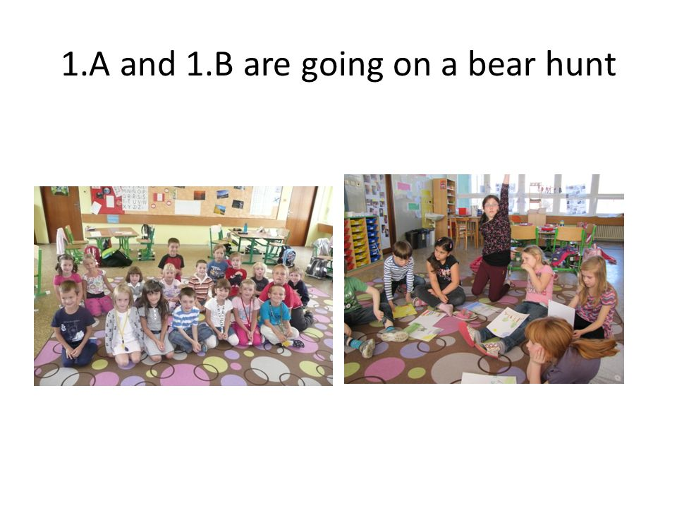 1.A and 1.B are going on a bear hunt