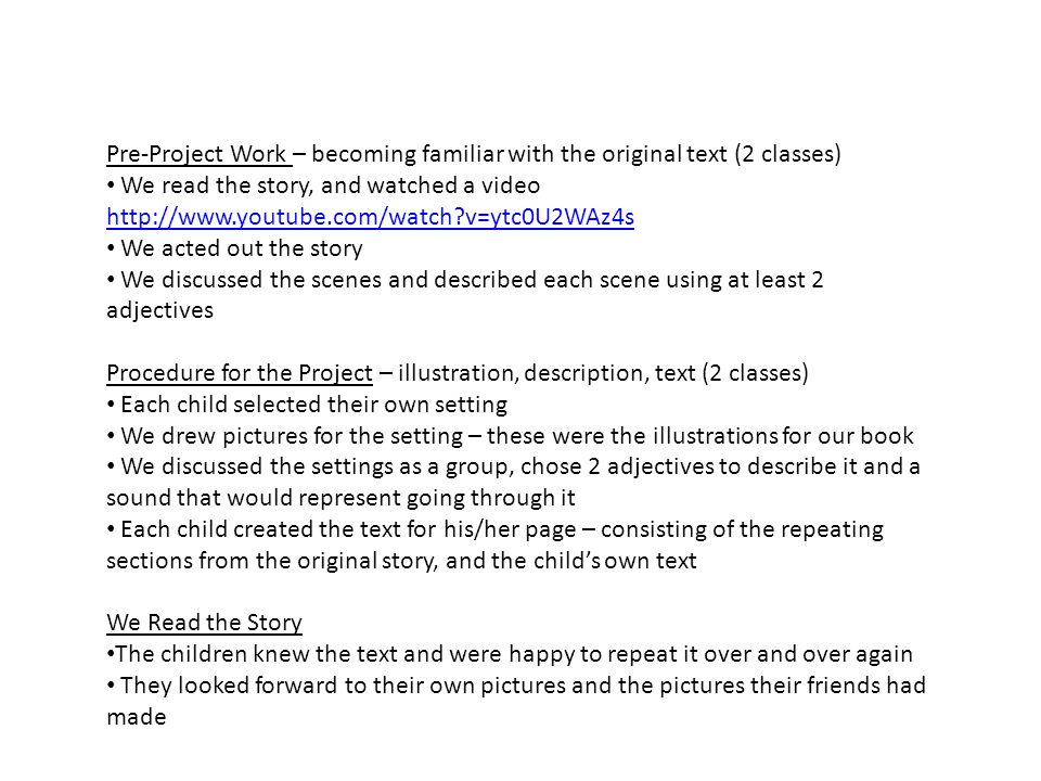 Pre-Project Work – becoming familiar with the original text (2 classes)
