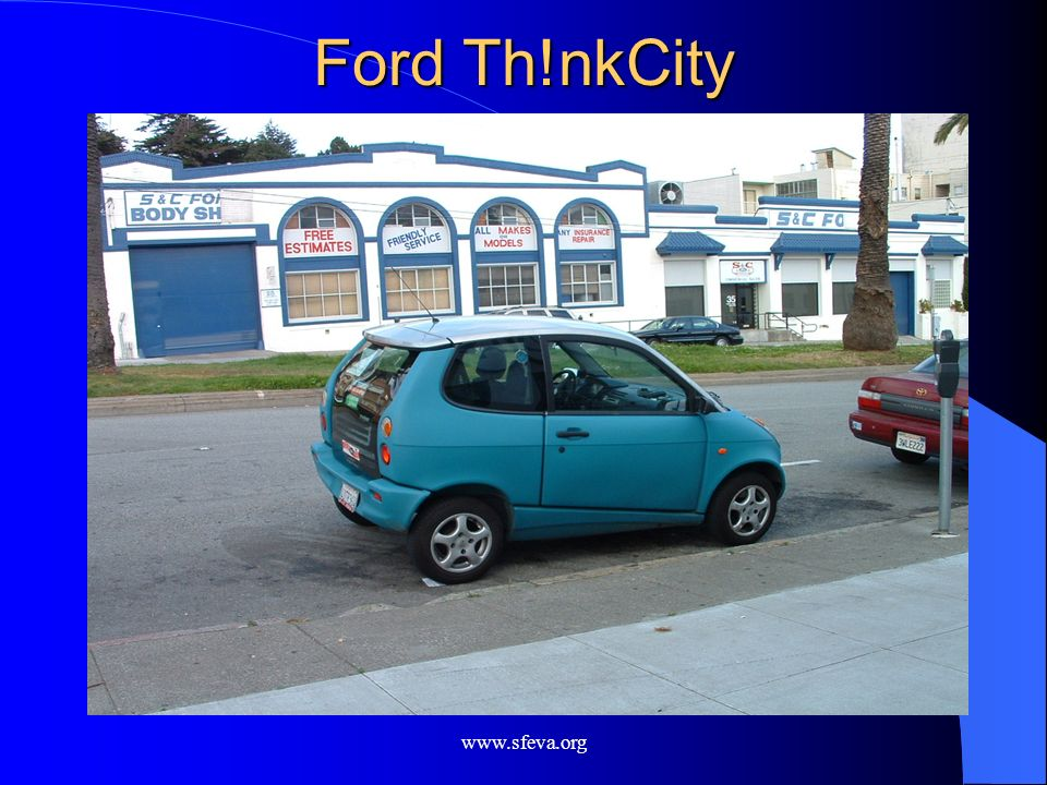 Ford Th!nkCity www.sfeva.org