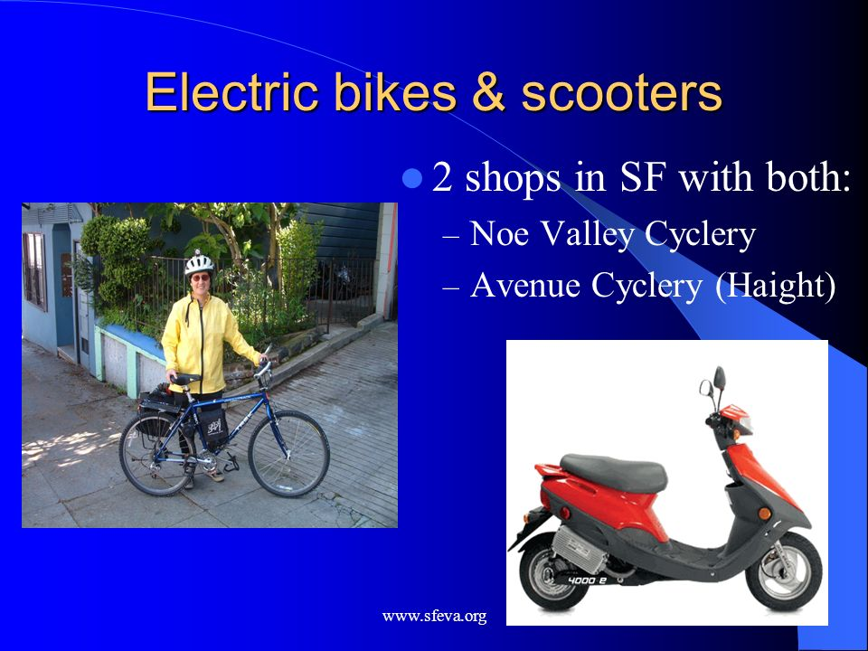 Electric bikes & scooters