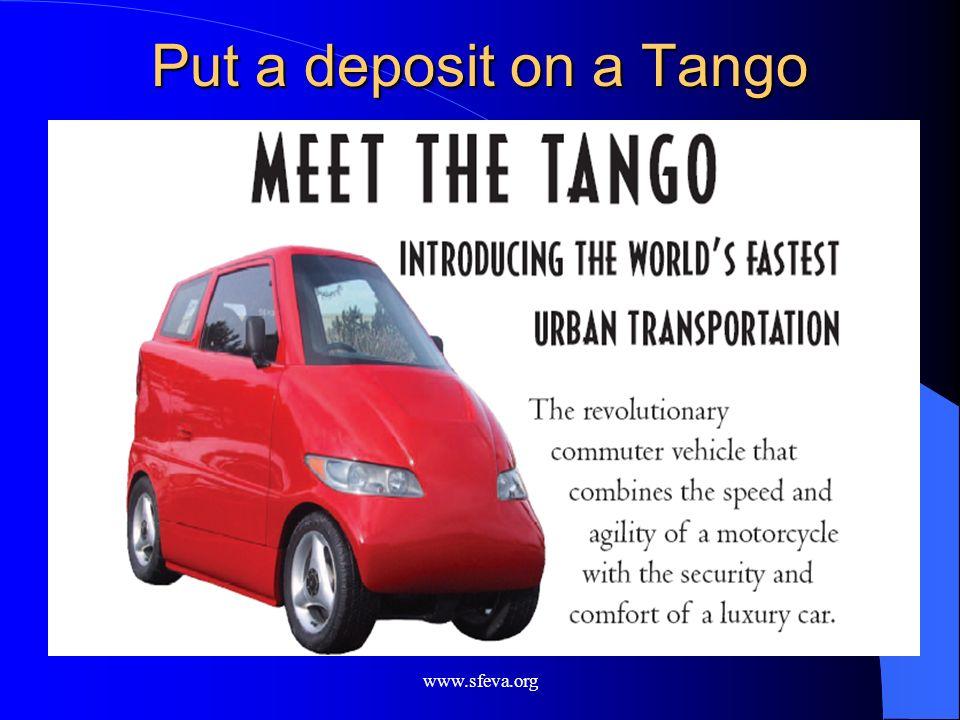 Put a deposit on a Tango www.sfeva.org