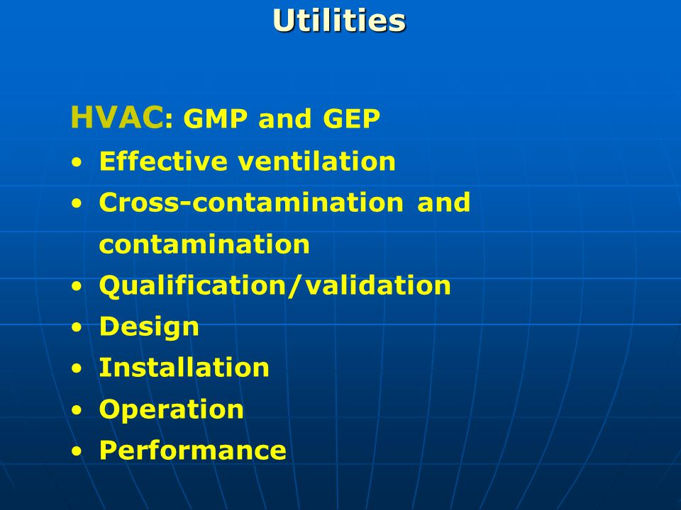 Utilities HVAC: GMP and GEP Effective ventilation
