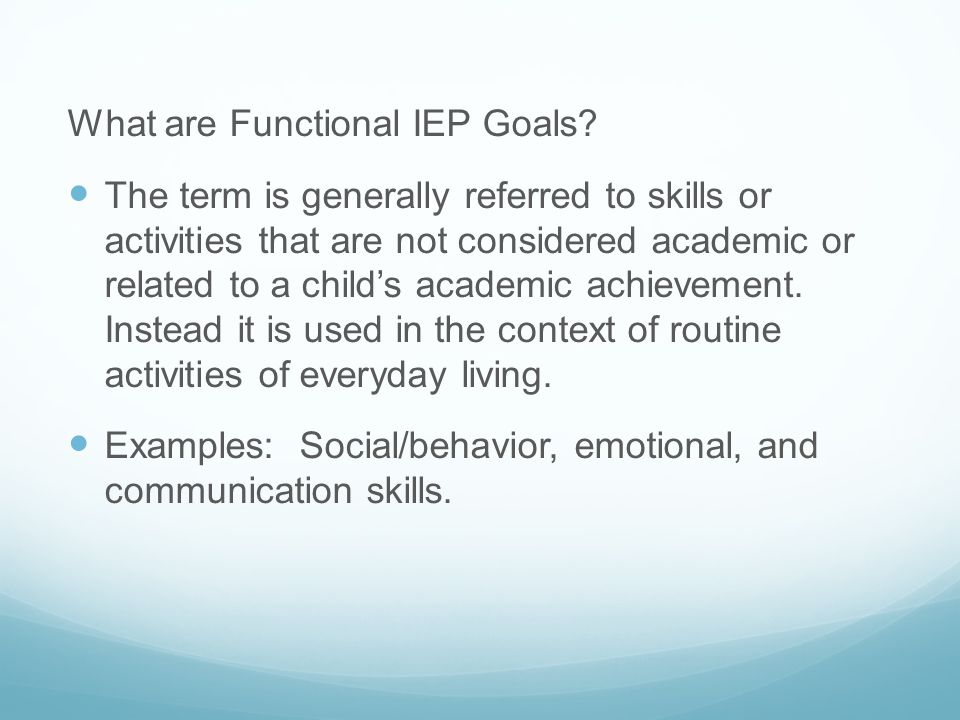 What are Functional IEP Goals