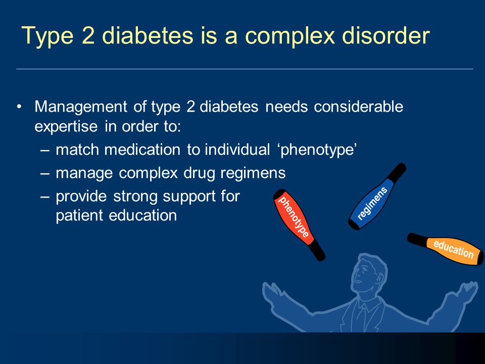 Type 2 diabetes is a complex disorder