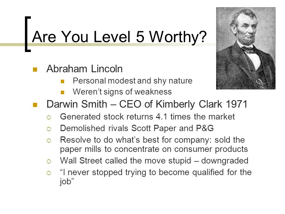 Are You Level 5 Worthy Abraham Lincoln