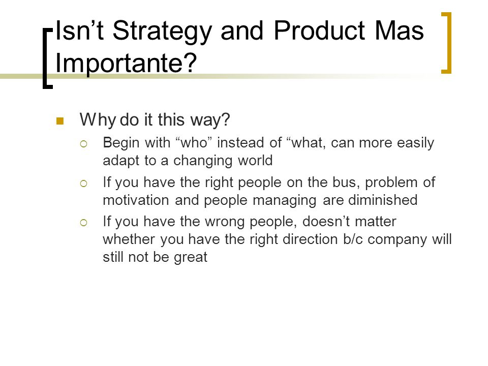 Isn't Strategy and Product Mas Importante