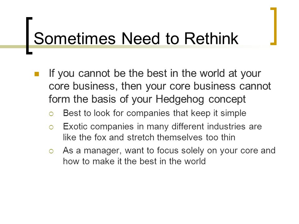 Sometimes Need to Rethink