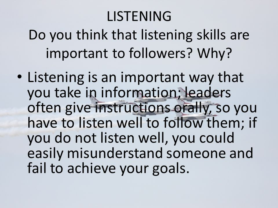 why listening is very imporyant in Why is listening important provides input that can be very significant for second language acquisition in general and for the development of the speaking skill.
