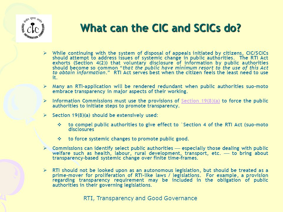 What can the CIC and SCICs do