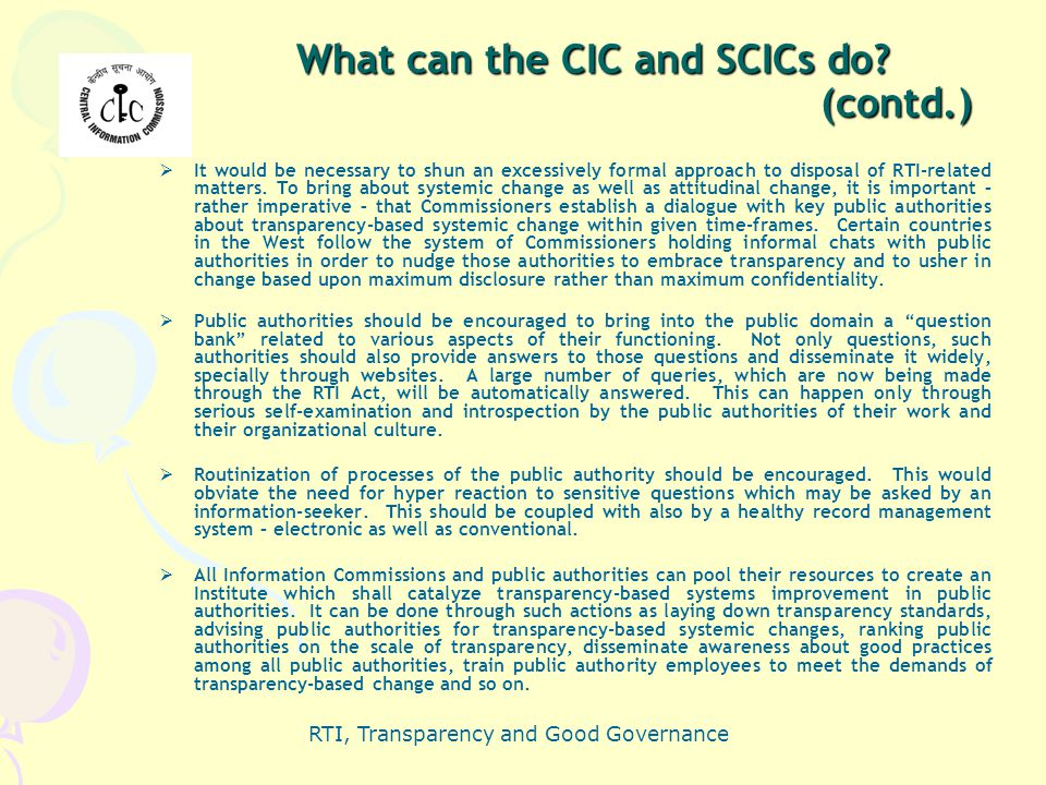 What can the CIC and SCICs do (contd.)