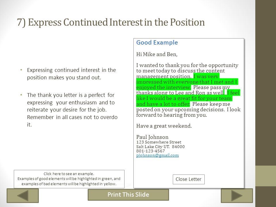 7) Express Continued Interest in the Position