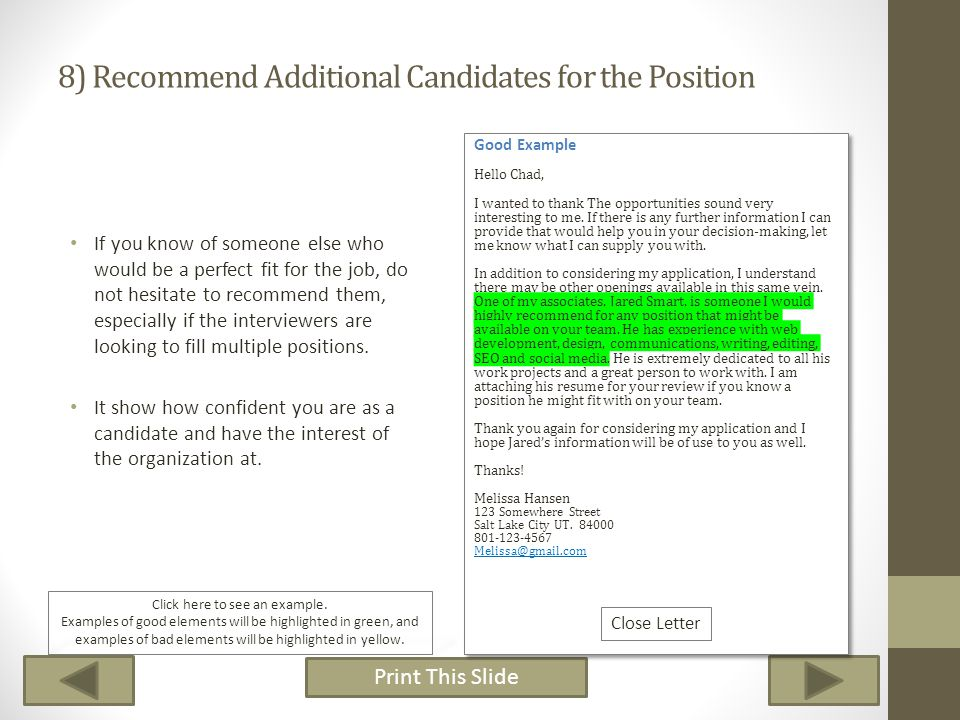 8) Recommend Additional Candidates for the Position