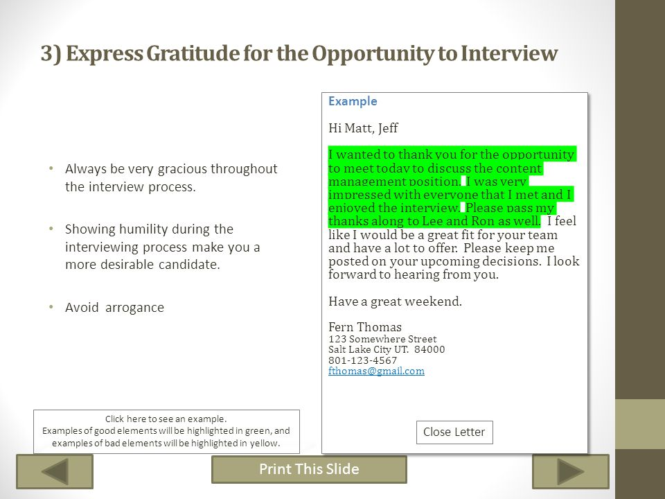 3) Express Gratitude for the Opportunity to Interview