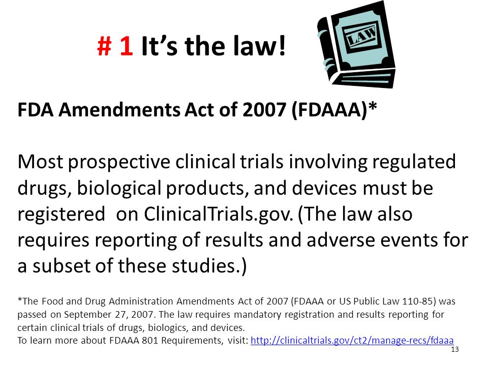 # 1 It's the law! FDA Amendments Act of 2007 (FDAAA)*