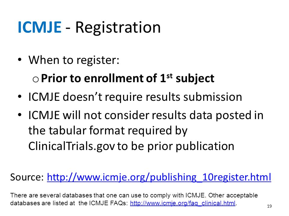 ICMJE - Registration When to register: