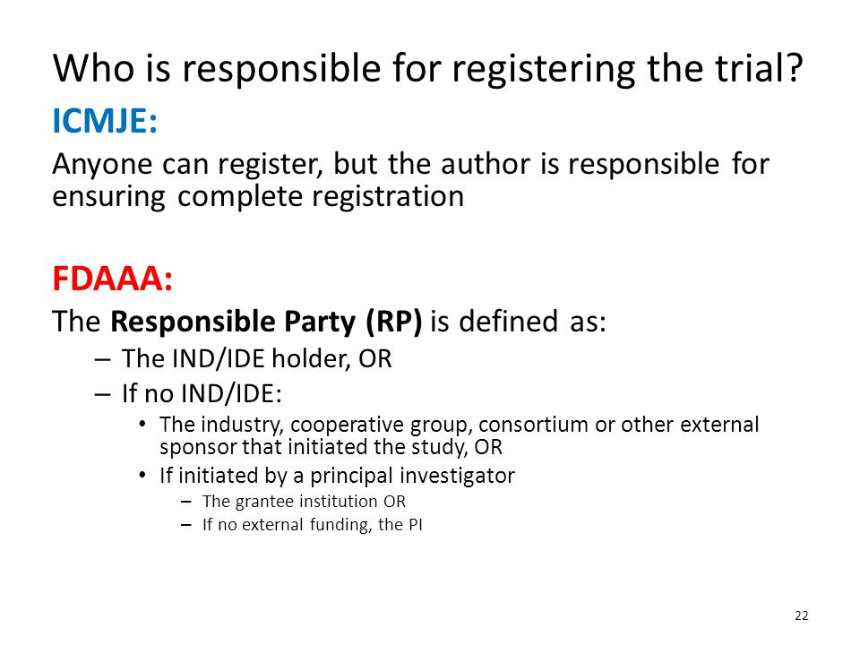 Who is responsible for registering the trial