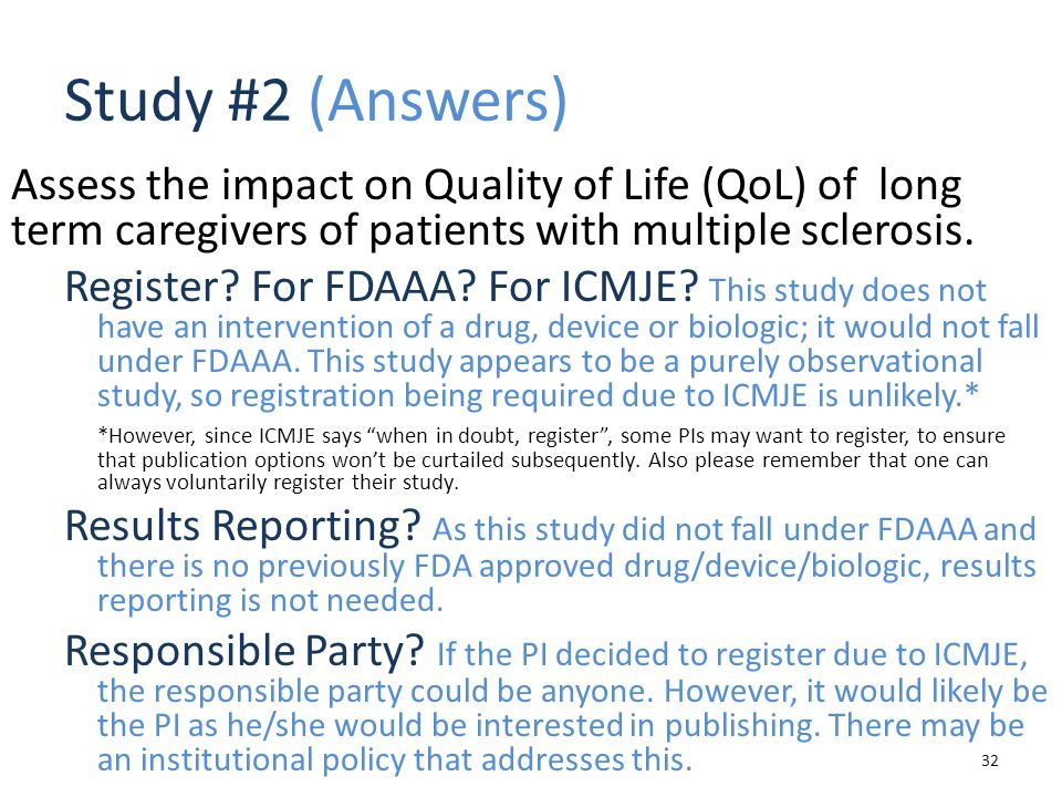 Study #2 (Answers) Assess the impact on Quality of Life (QoL) of long term caregivers of patients with multiple sclerosis.