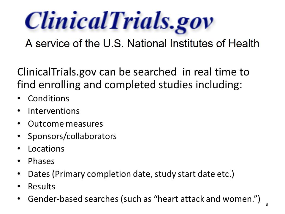 ClinicalTrials.gov can be searched in real time to find enrolling and completed studies including:
