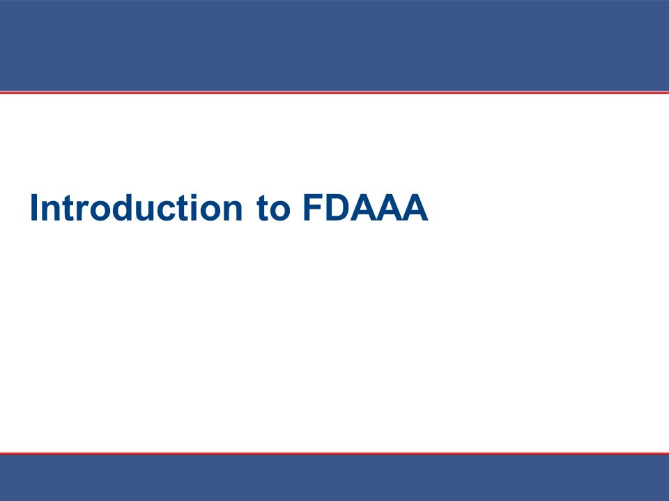 Introduction to FDAAA