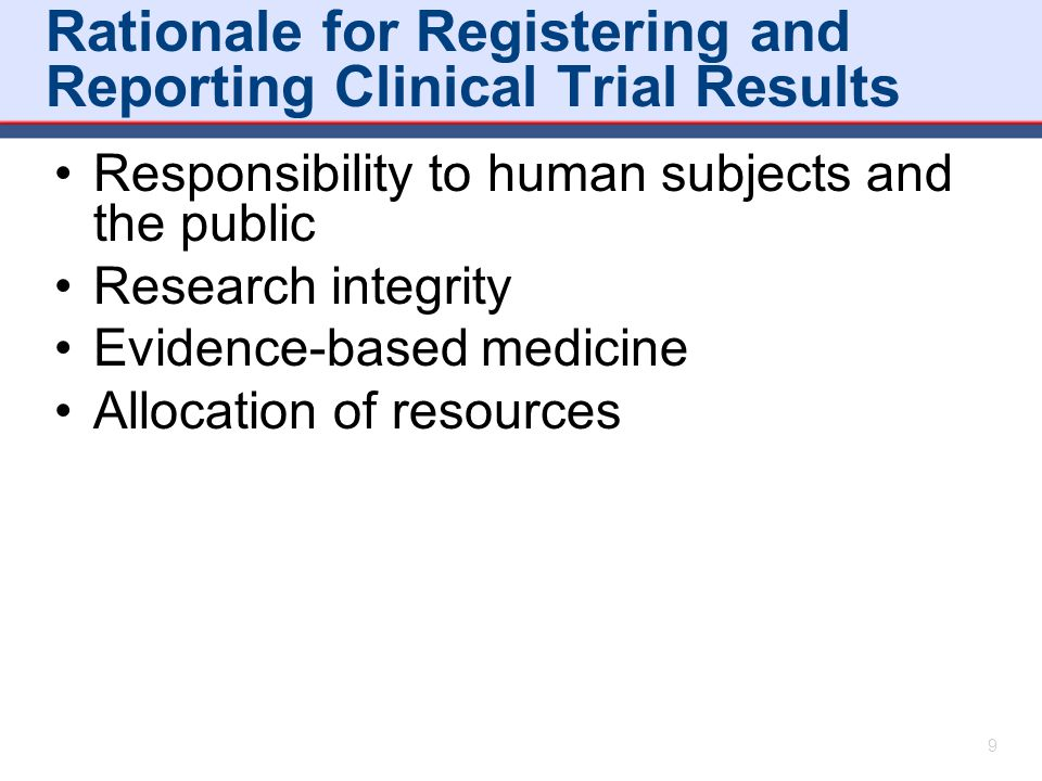Rationale for Registering and Reporting Clinical Trial Results