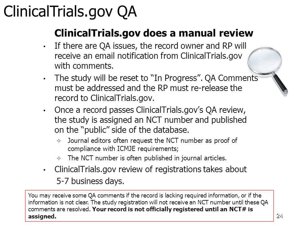 ClinicalTrials.gov QA ClinicalTrials.gov does a manual review.