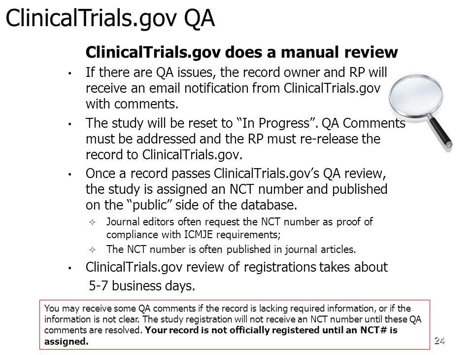 ClinicalTrials.gov QA ClinicalTrials.gov does a manual review.
