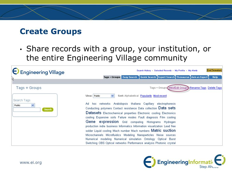 Create Groups Share records with a group, your institution, or the entire Engineering Village community.