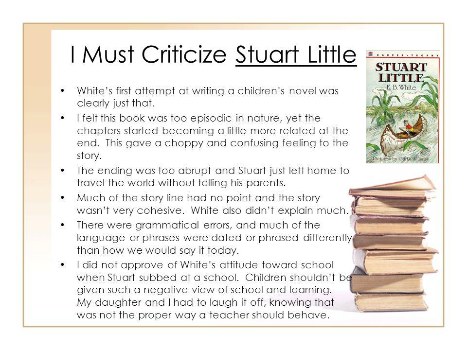 I Must Criticize Stuart Little