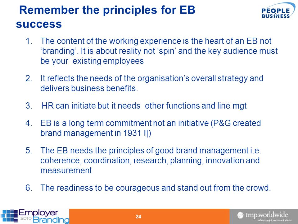 Remember the principles for EB success
