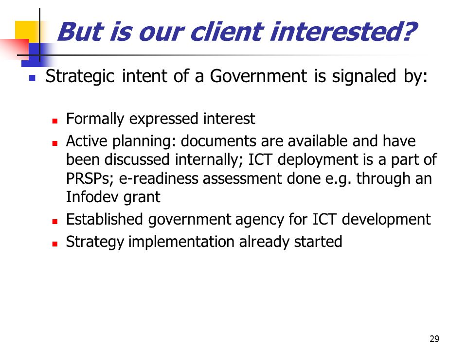 But is our client interested
