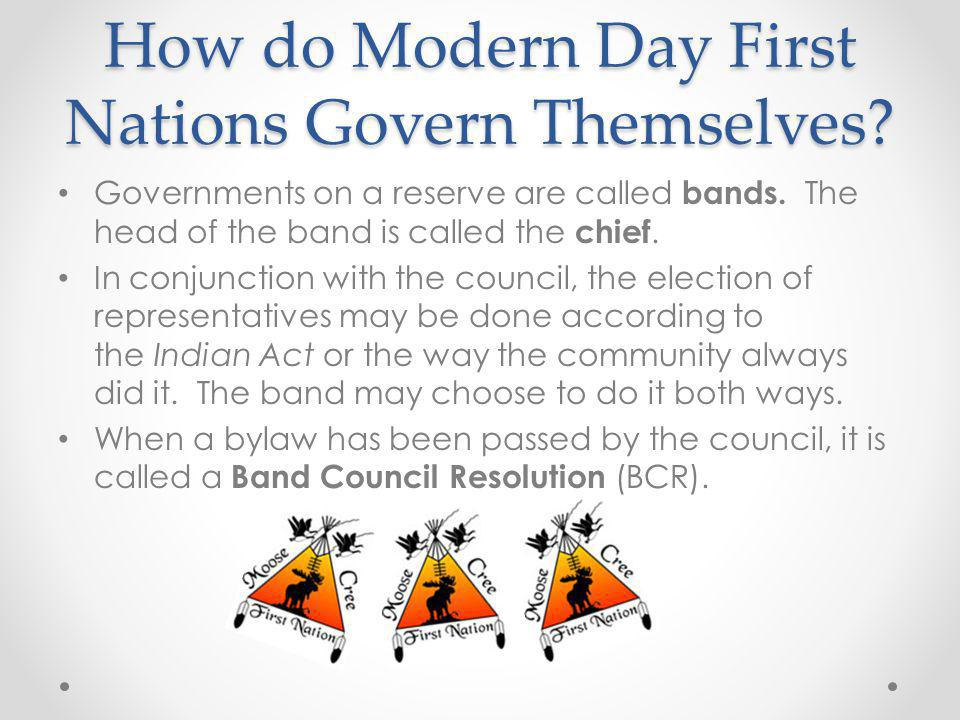 How do Modern Day First Nations Govern Themselves