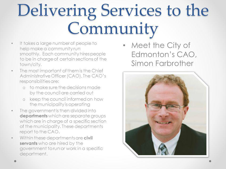 Delivering Services to the Community
