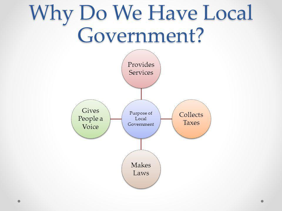 Why Do We Have Local Government