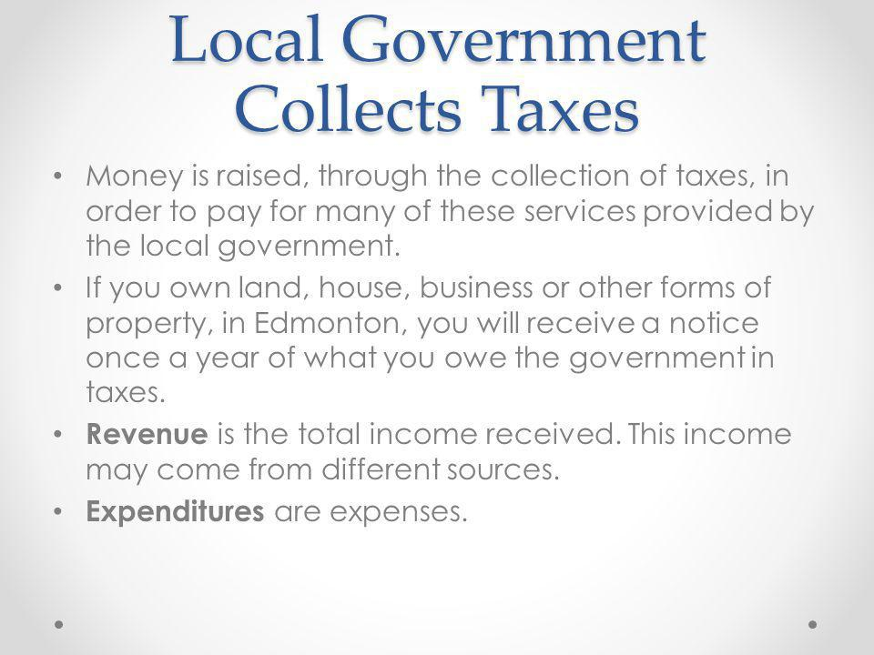 Local Government Collects Taxes