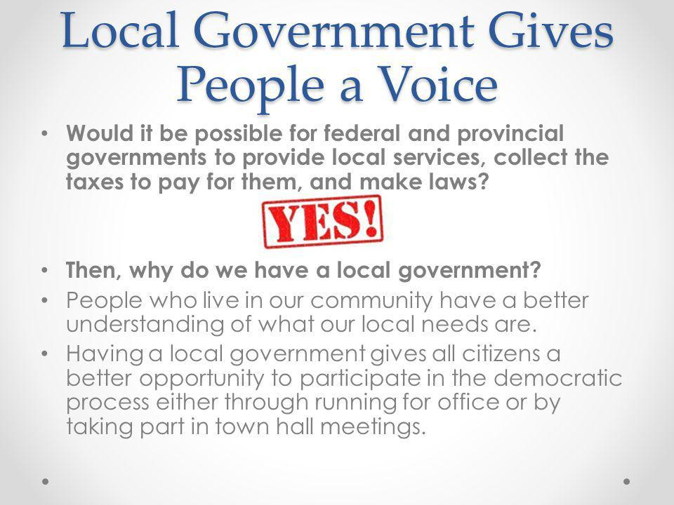 Local Government Gives People a Voice