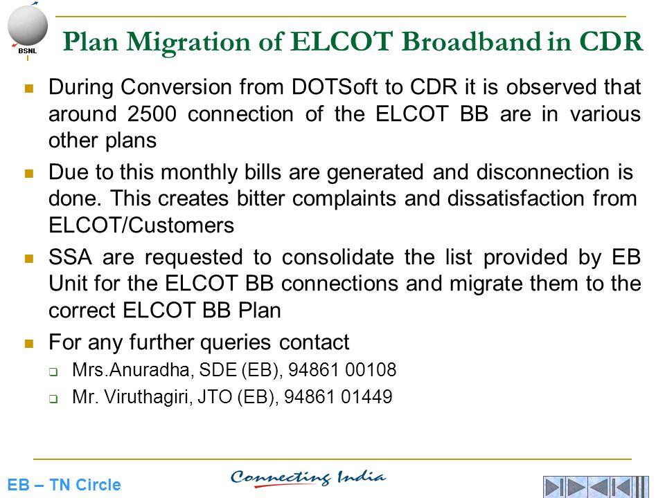 Plan Migration of ELCOT Broadband in CDR