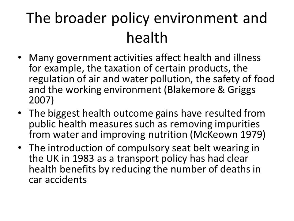 The broader policy environment and health