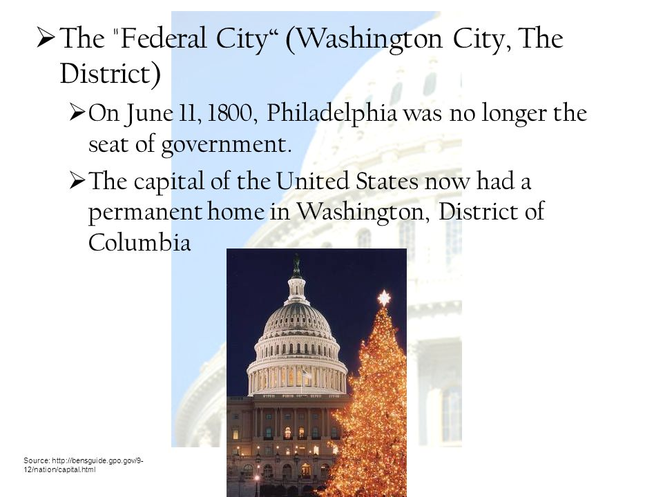 The Federal City (Washington City, The District)