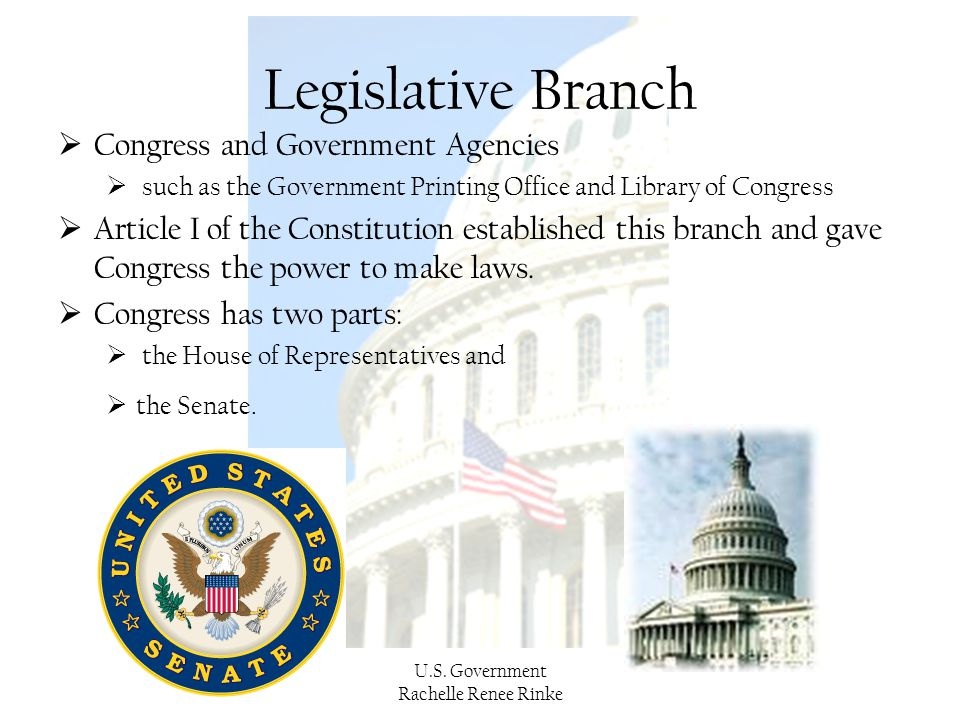 Legislative Branch Congress and Government Agencies
