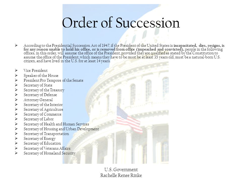 Order of Succession U.S. Government Rachelle Renee Rinke