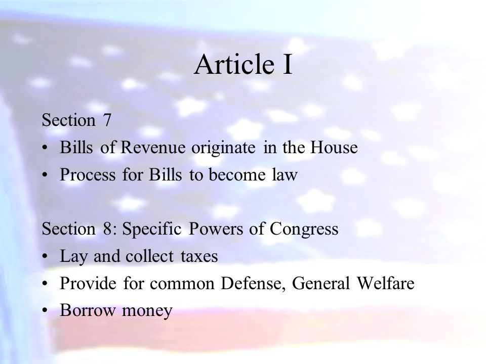Article I Section 7 Bills of Revenue originate in the House