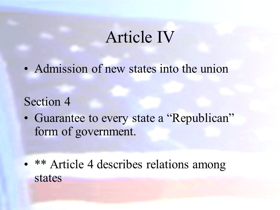 Article IV Admission of new states into the union Section 4