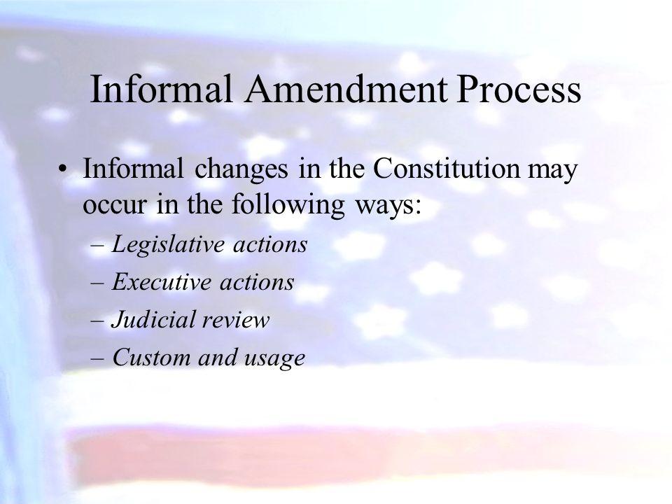 Informal Amendment Process