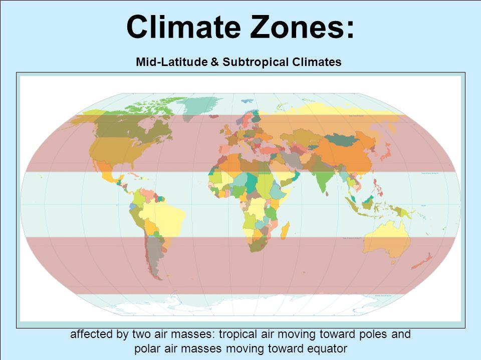 Mid-Latitude & Subtropical Climates