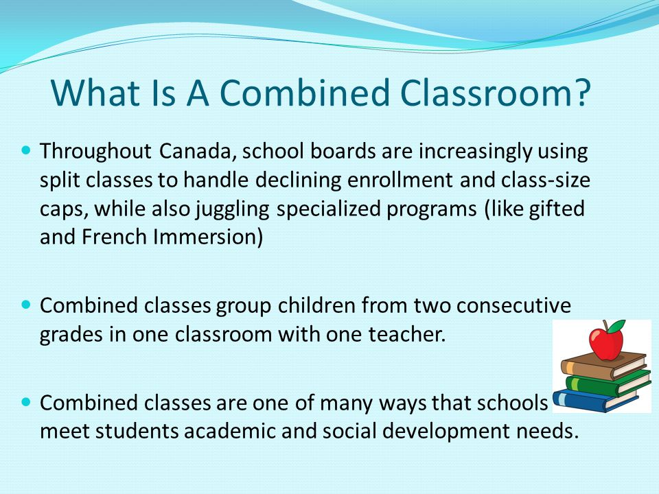 What Is A Combined Classroom