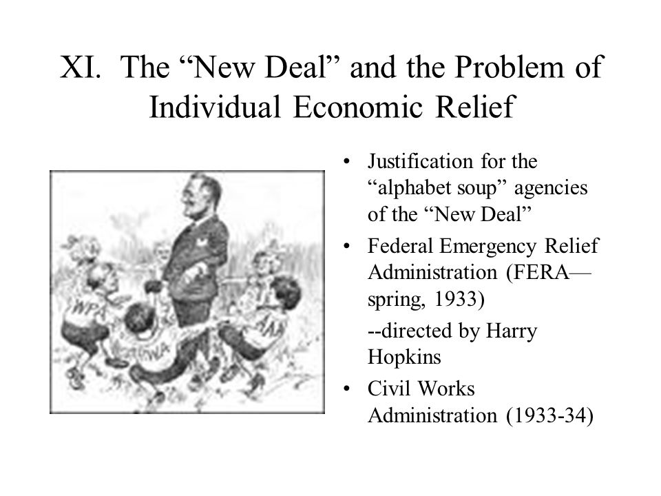 XI. The New Deal and the Problem of Individual Economic Relief