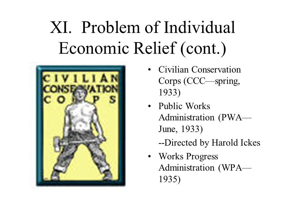 XI. Problem of Individual Economic Relief (cont.)