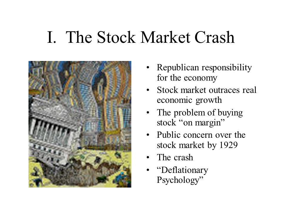 I. The Stock Market Crash
