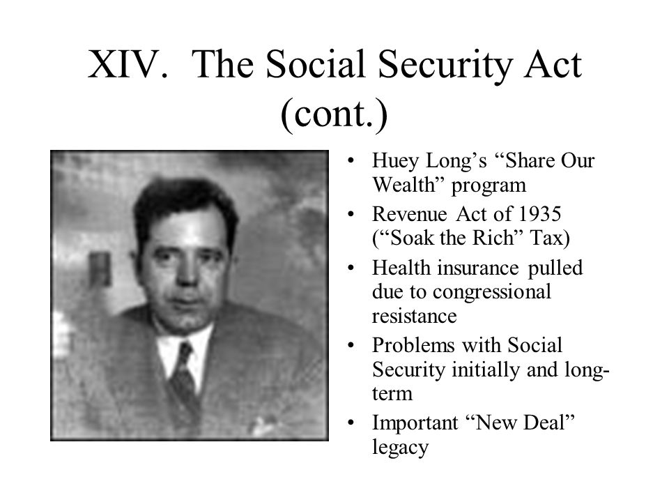 XIV. The Social Security Act (cont.)
